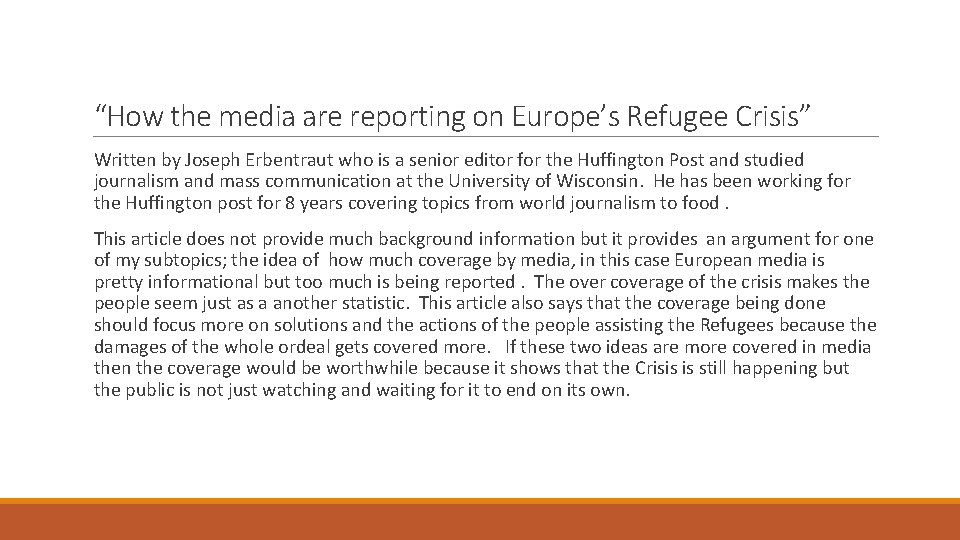 """""""How the media are reporting on Europe's Refugee Crisis"""" Written by Joseph Erbentraut who"""