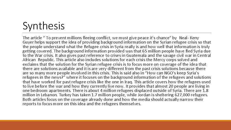 """Synthesis The article """" To prevent millions fleeing conflict, we must give peace it's"""