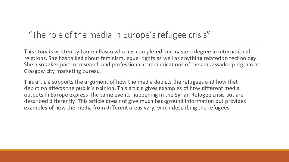 """""""The role of the media in Europe's refugee crisis"""" This story is written by"""