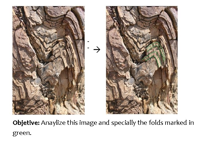 - Objetive: Anaylize this image and specially the folds marked in green.