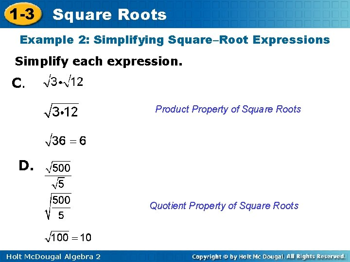 1 -3 Square Roots Example 2: Simplifying Square–Root Expressions Simplify each expression. C. Product
