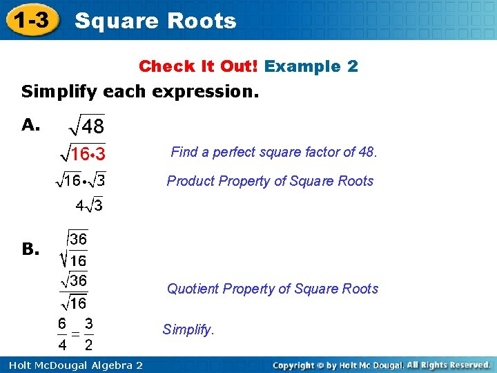1 -3 Square Roots Check It Out! Example 2 Simplify each expression. A. Find