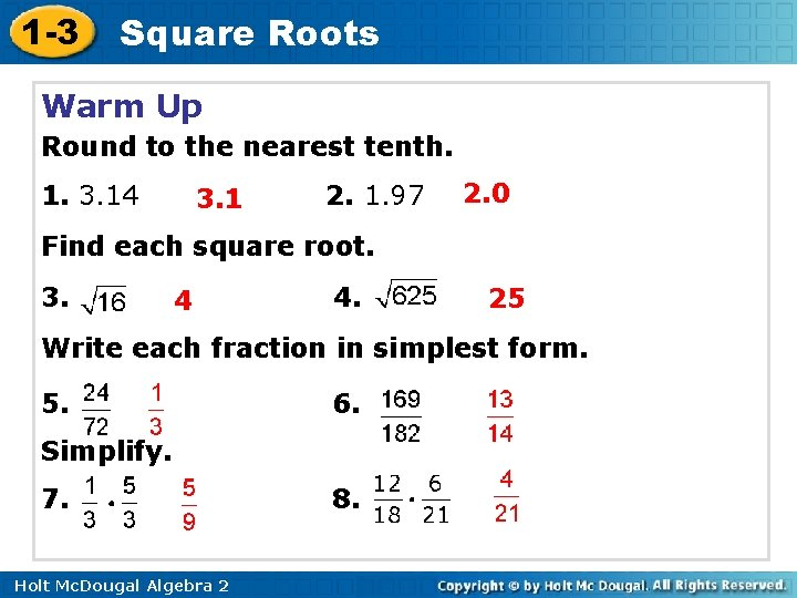1 -3 Square Roots Warm Up Round to the nearest tenth. 1. 3. 14