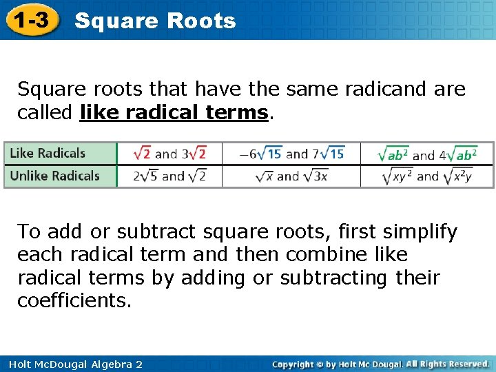 1 -3 Square Roots Square roots that have the same radicand are called like