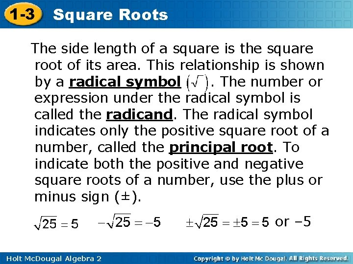 1 -3 Square Roots The side length of a square is the square root