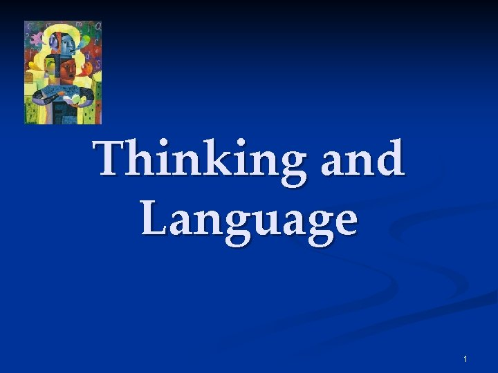 Thinking and Language 1