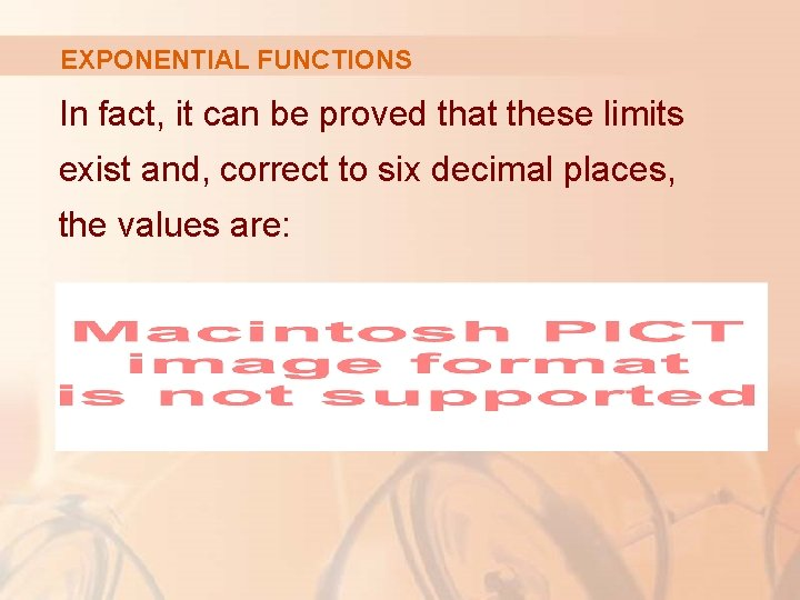 EXPONENTIAL FUNCTIONS In fact, it can be proved that these limits exist and, correct