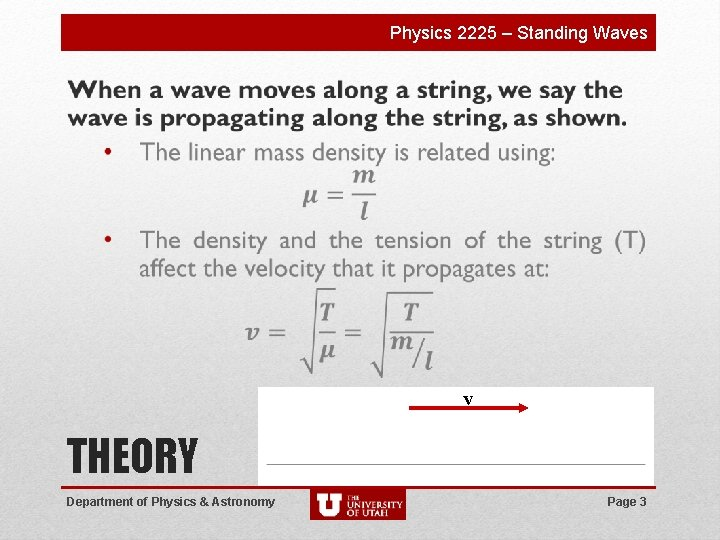 Physics 2225 – Standing Waves v THEORY Department of Physics & Astronomy Page 3