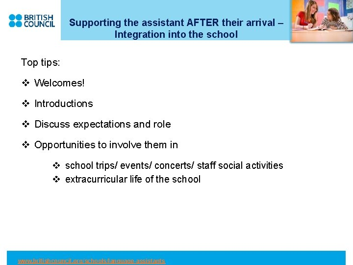 Supporting the assistant AFTER their arrival – Integration into the school Top tips: v