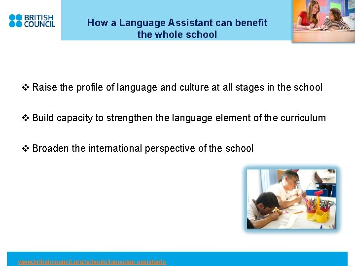 How a Language Assistant can benefit the whole school v Raise the profile of