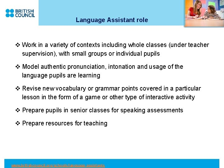 Language Assistant role v Work in a variety of contexts including whole classes (under