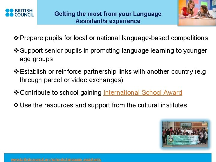 Getting the most from your Language Assistant/s experience v Prepare pupils for local or