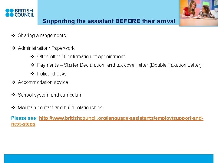 Supporting the assistant BEFORE their arrival v Sharing arrangements v Administration/ Paperwork v Offer