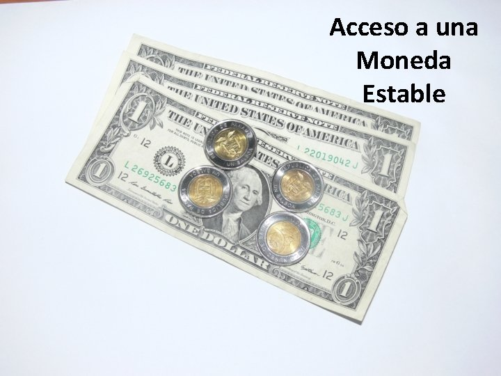 Acceso a una Moneda Estable