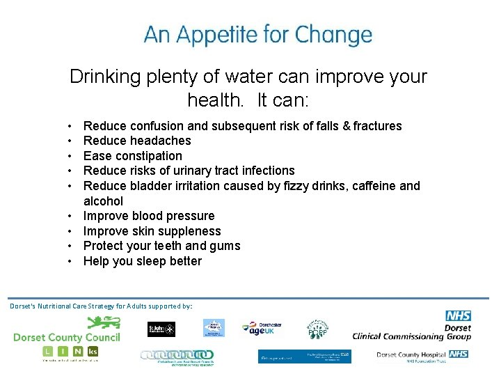 Drinking plenty of water can improve your health. It can: • • • Reduce