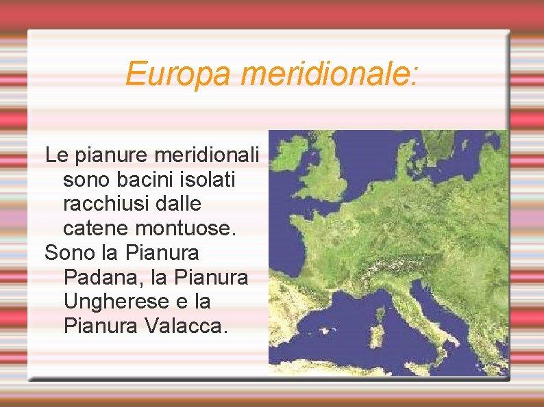 Europa Meridionale Cartina.Geografia Leuropa Classe 2c Scuola Secondaria Di 1