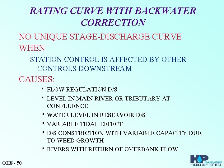 RATING CURVE WITH BACKWATER CORRECTION NO UNIQUE STAGE-DISCHARGE CURVE WHEN STATION CONTROL IS AFFECTED