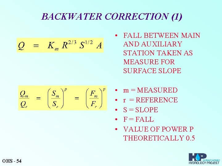 BACKWATER CORRECTION (1) • FALL BETWEEN MAIN AND AUXILIARY STATION TAKEN AS MEASURE FOR