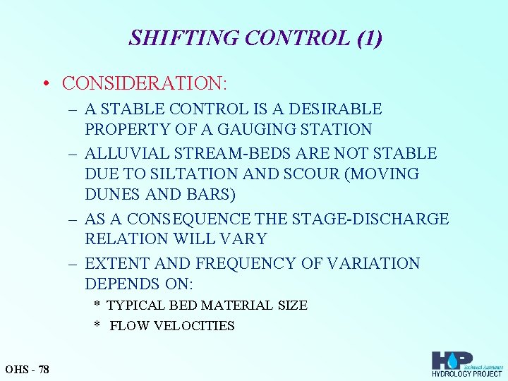 SHIFTING CONTROL (1) • CONSIDERATION: – A STABLE CONTROL IS A DESIRABLE PROPERTY OF
