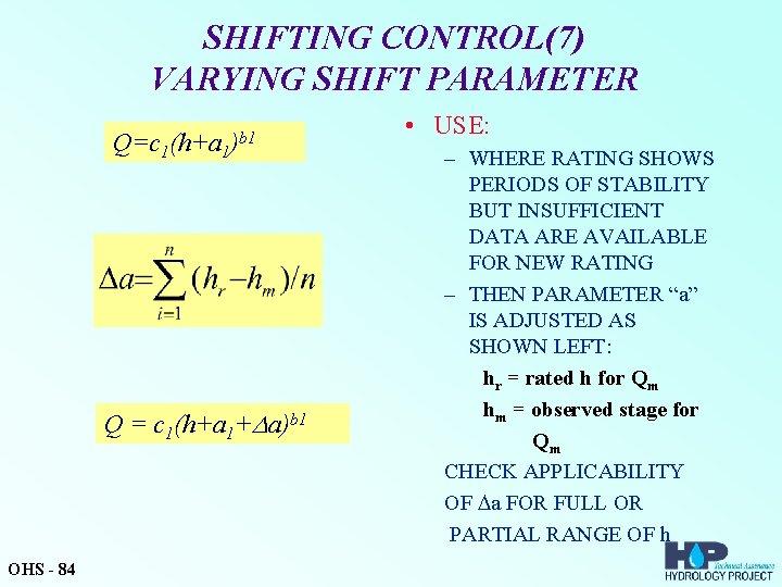SHIFTING CONTROL(7) VARYING SHIFT PARAMETER Q=c 1(h+a 1)b 1 Q = c 1(h+a 1+