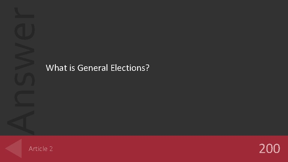 Answer What is General Elections? Article 2 200