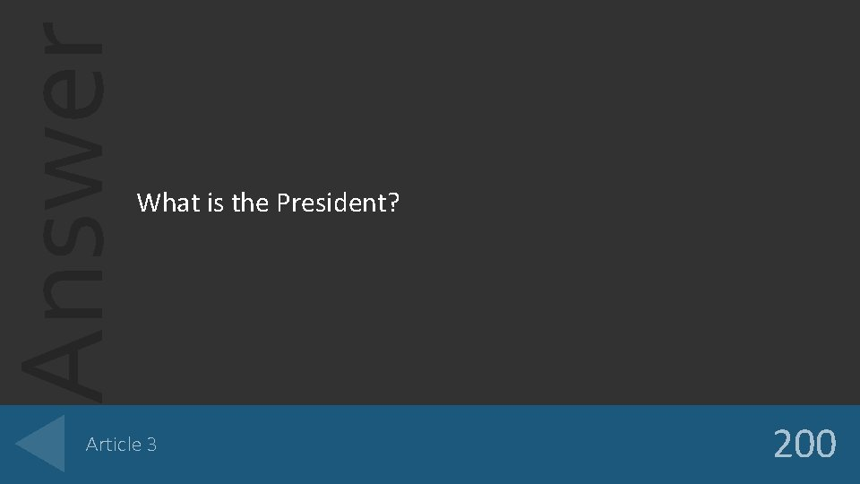 Answer What is the President? Article 3 200