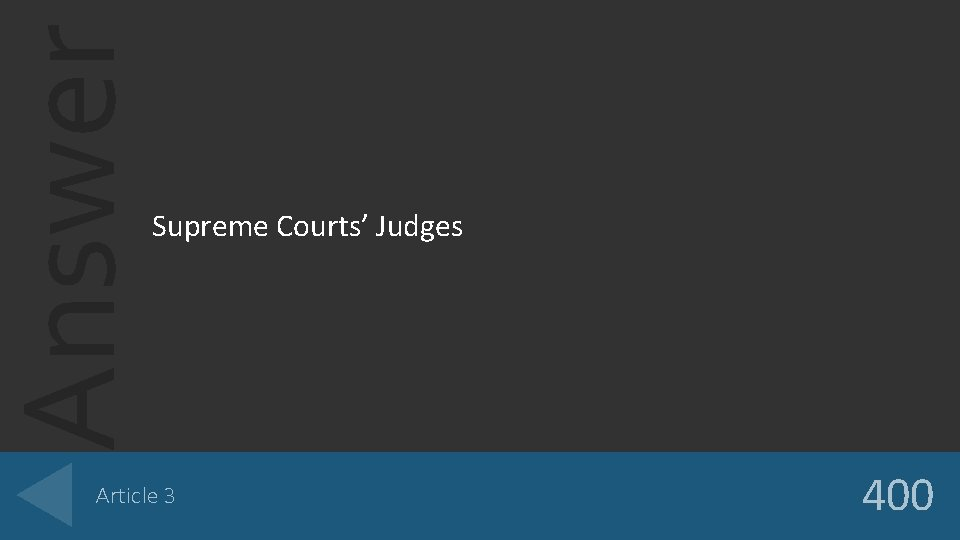 Answer Supreme Courts' Judges Article 3 400