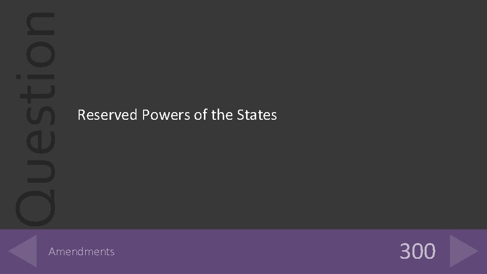 Question Reserved Powers of the States Amendments 300