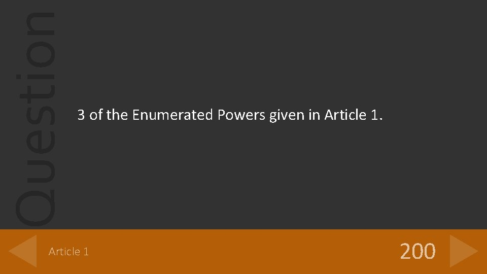 Question 3 of the Enumerated Powers given in Article 1 200