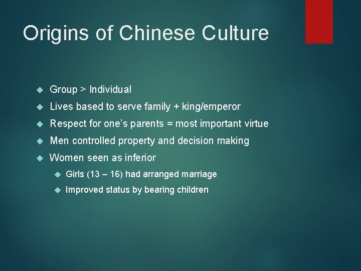 Origins of Chinese Culture Group > Individual Lives based to serve family + king/emperor