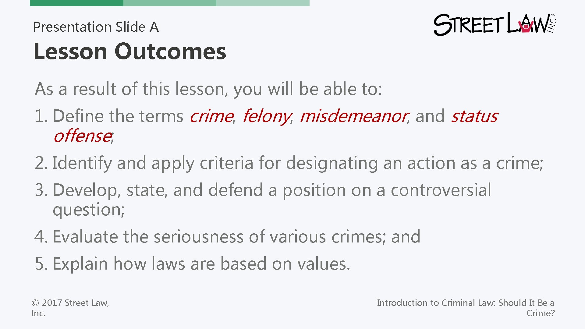Presentation Slide A Lesson Outcomes As a result of this lesson, you will be
