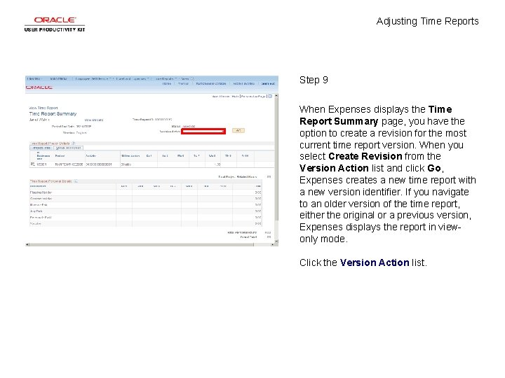Adjusting Time Reports Step 9 When Expenses displays the Time Report Summary page, you