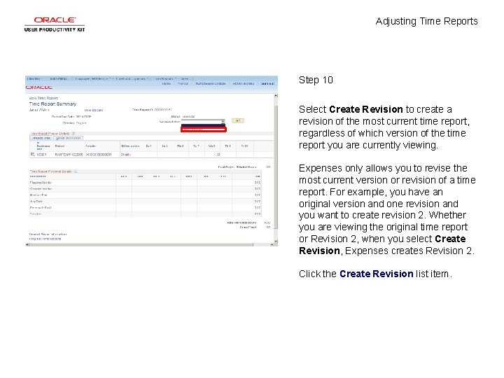 Adjusting Time Reports Step 10 Select Create Revision to create a revision of the