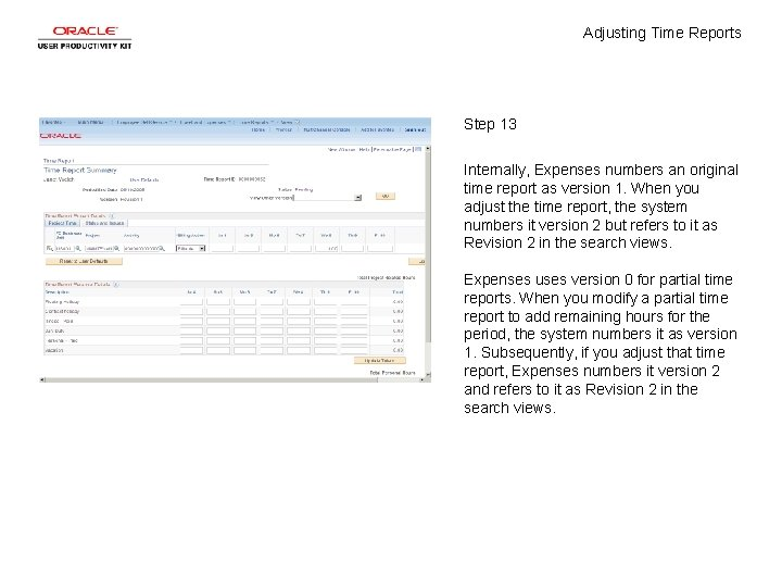 Adjusting Time Reports Step 13 Internally, Expenses numbers an original time report as version