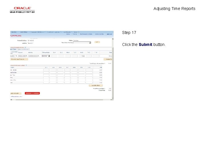 Adjusting Time Reports Step 17 Click the Submit button.