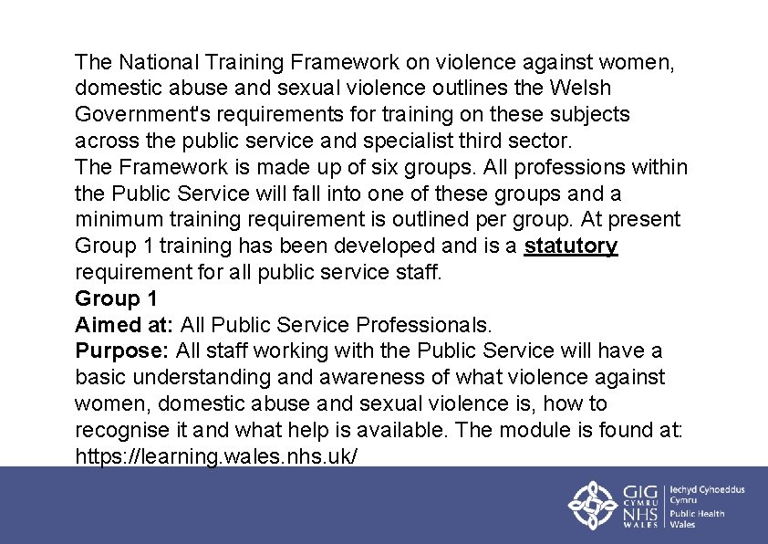 The National Training Framework on violence against women, domestic abuse and sexual violence outlines