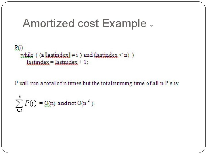 Amortized cost Example 20
