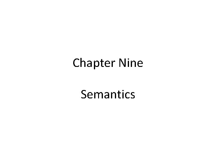 Chapter Nine Semantics