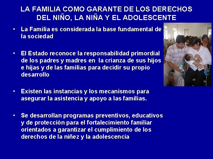 LA FAMILIA COMO GARANTE DE LOS DERECHOS DEL NIÑO, LA NIÑA Y EL ADOLESCENTE