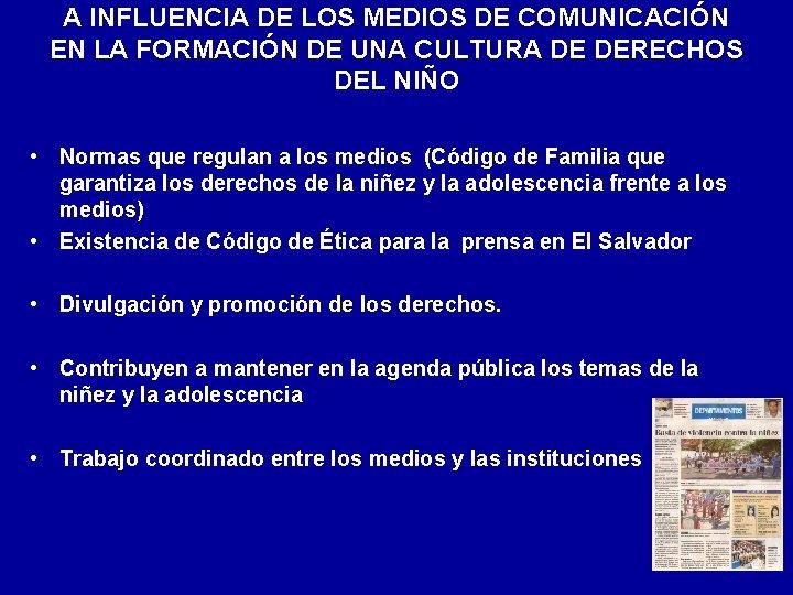 A INFLUENCIA DE LOS MEDIOS DE COMUNICACIÓN EN LA FORMACIÓN DE UNA CULTURA DE