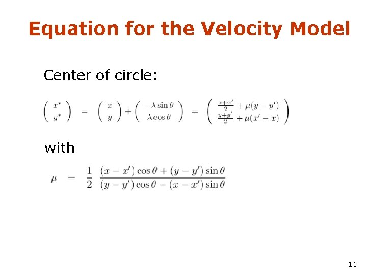 Equation for the Velocity Model Center of circle: with 11
