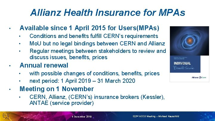 Allianz Health Insurance for MPAs • Available since 1 April 2015 for Users(MPAs) •