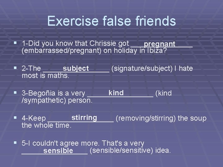 Exercise false friends § 1 -Did you know that Chrissie got ________ pregnant (embarrassed/pregnant)