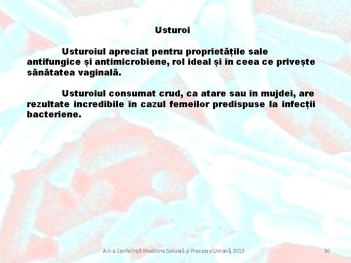Usturoiul apreciat pentru proprietățile sale antifungice și antimicrobiene, rol ideal și în ceea ce