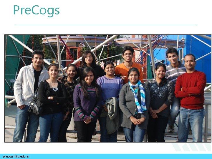 Pre. Cogs precog. iiitd. edu. in
