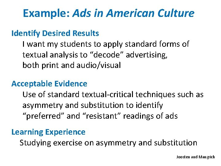 Example: Ads in American Culture Identify Desired Results I want my students to apply