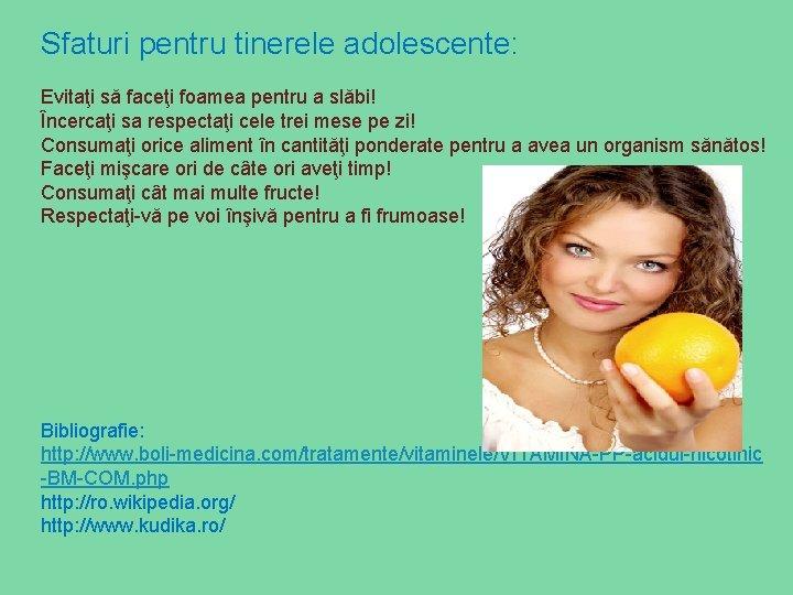 sfaturi pentru pierderea în greutate pentru femele adolescente)