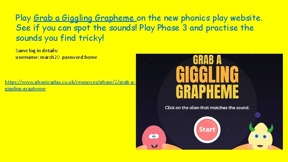 Play Grab a Giggling Grapheme on the new phonics play website. See if you