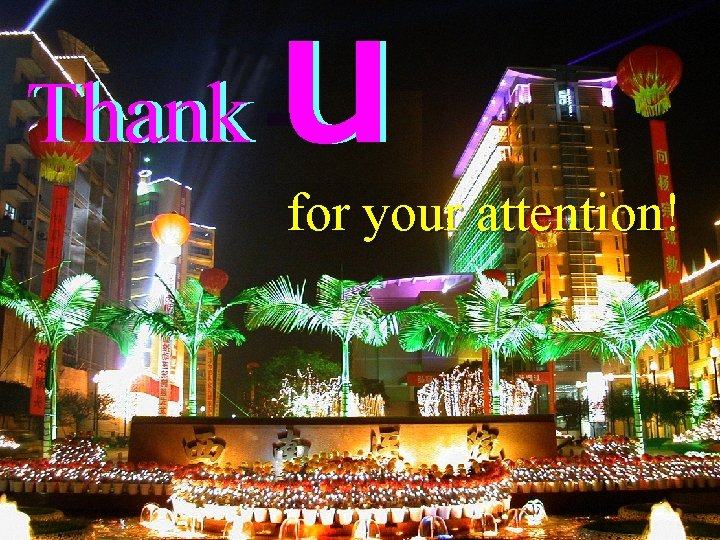 Thank u for your attention!