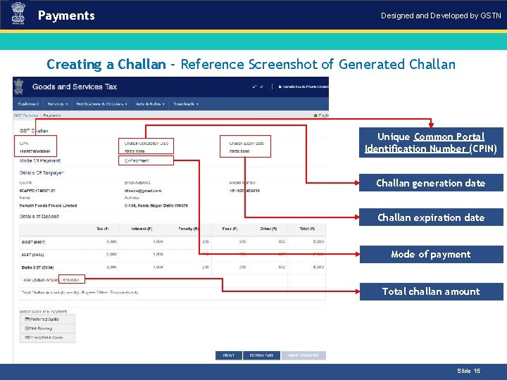 Payments Designed and Developed by GSTN Creating a Challan – Reference Screenshot of Generated.